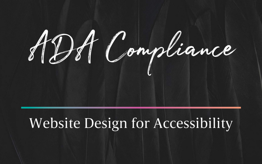 Everything You Need to Know on Making Your Website ADA Compliant
