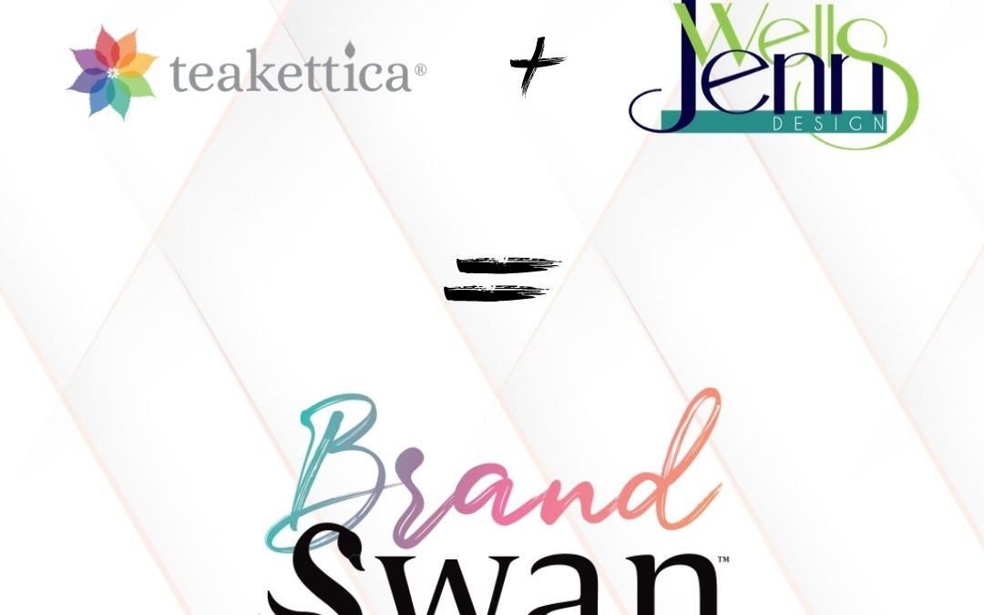BrandSwan Beginnings – Teakettica & Jenn Wells Design Merge as BrandSwan