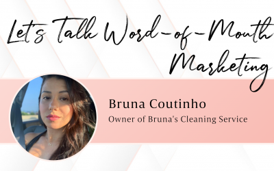 Let's Talk Word-of-Mouth Marketing with Bruna Coutinho